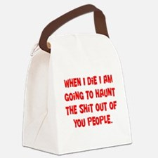 Going to Haunt You Canvas Lunch Bag
