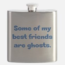 Best Friends are Ghosts Flask