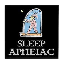 SLEEP APNEIAC Tile Coaster
