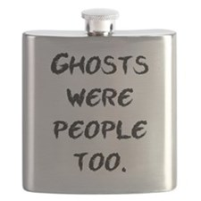 Ghosts Were People Flask