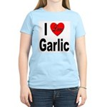 I Love Garlic (Front) Women's Pink T-Shirt
