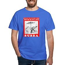 HURRICANE BUBBA - GOES TO OZ? T-Shirt