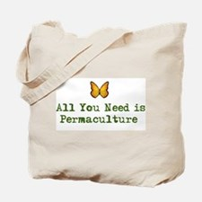 All You Need is Permaculture Tote Bag