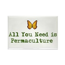 All You Need is Permaculture Rectangle Magnet