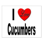 I Love Cucumbers Small Poster