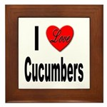 I Love Cucumbers Framed Tile