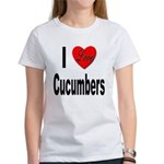 I Love Cucumbers Women's T-Shirt