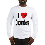 I Love Cucumbers (Front) Long Sleeve T-Shirt