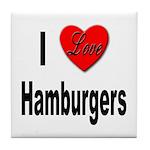 I Love Hamburgers Tile Coaster