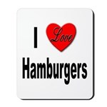 I Love Hamburgers Mousepad
