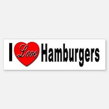 I Love Hamburgers Bumper Bumper Bumper Sticker