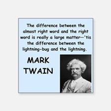 "Mark Twain Quote Square Sticker 3"" x 3"""