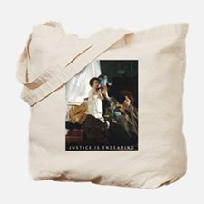 Justice is Endearing Tote Bag