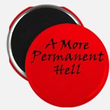 A More Permanent Hell Magnet