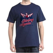 Rising Again T-Shirt