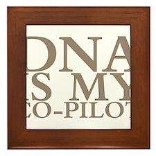 DNA is my co-pilot Framed Tile