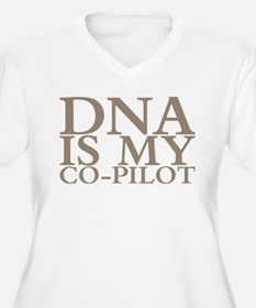 DNA is my co-pilot Plus Size T-Shirt