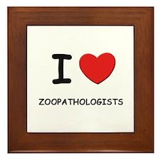 I Love zoopathologists Framed Tile