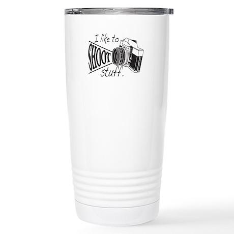 I like to SHOOT stuff Travel Mug
