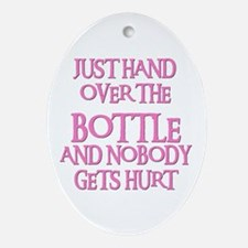 HAND OVER THE BOTTLE Oval Ornament