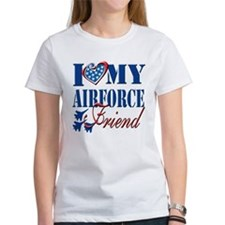 I Love My Airforce Friend T-Shirt