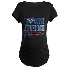 I Love My Airforce Daughter Maternity T-Shirt