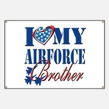 I Love My Airforce Brother Banner