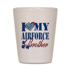 I Love My Airforce Brother Shot Glass