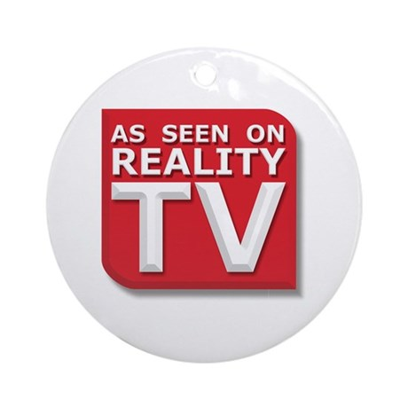 Funny As Seen on Reality TV Logo Ornament (Round)