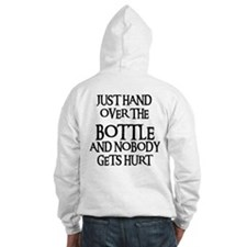 HAND OVER THE BOTTLE Hoodie