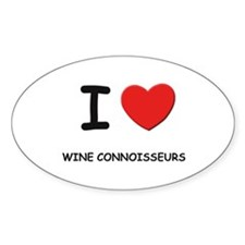 I Love wine connoisseurs Oval Decal