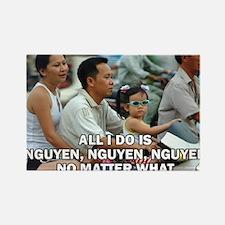 All I Do Is Nguyen, Nguyen, Nguyen No Matter What