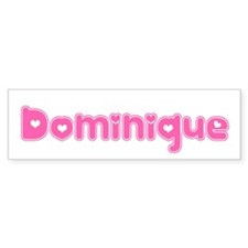"""Dominique"" Bumper Bumper Sticker"
