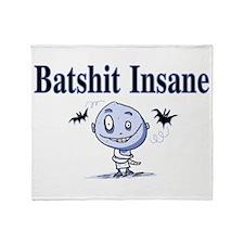 Batshit Insane Throw Blanket