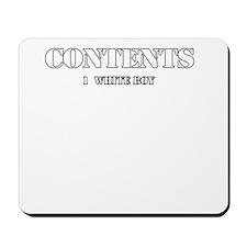 Contents 1 White Boy Mousepad