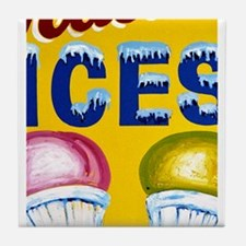 Old Signs: Ices! Tile Coaster