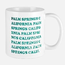palm springs, california Mug