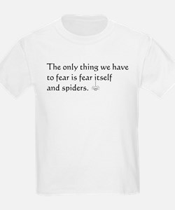 Fear and Spiders T-Shirt