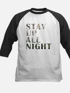 stay up all night Baseball Jersey