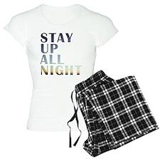 stay up all night Pajamas