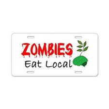 Zombies Eat Local Aluminum License Plate