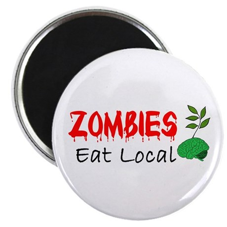 Zombies Eat Local Magnet