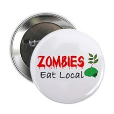 """Zombies Eat Local 2.25"""" Button"""