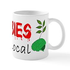 Zombies Eat Local Mug