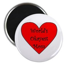 World's Okayest Mom Magnet