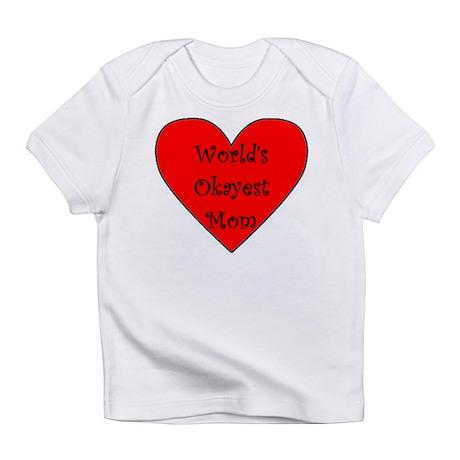 World's Okayest Mom Infant T-Shirt