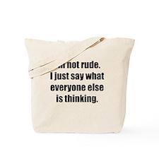Im Not Rude Tote Bag