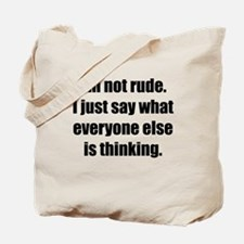 Im Not Rude Tote Bag