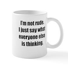 Im Not Rude Mug