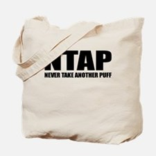 NTAP NEVER TAKE ANOTHER PUFF (high) Tote Bag